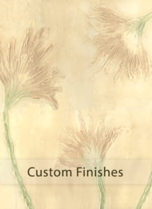Custom Finishes